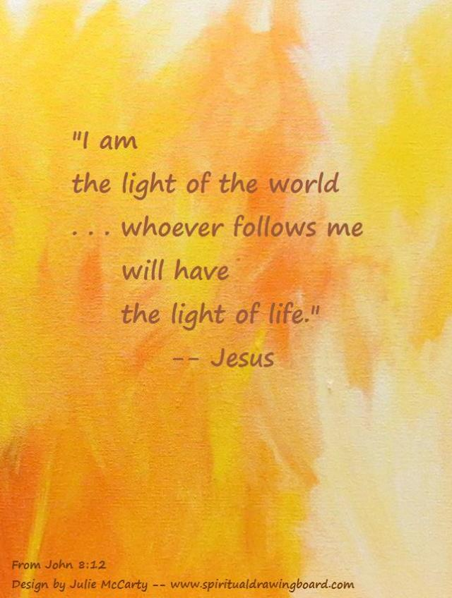 I am the light of the world--words of Jesus on yellow paint--design by Julie McCarty