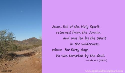 01 Lent--Ash Wed--Jesus led to desert 40 days