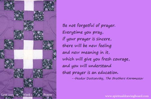 05 Lent--Week 1--Prayer--Dostoevsky