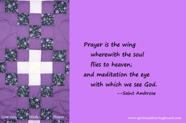 10 Lent--Week 1--Prayer--Ambrose