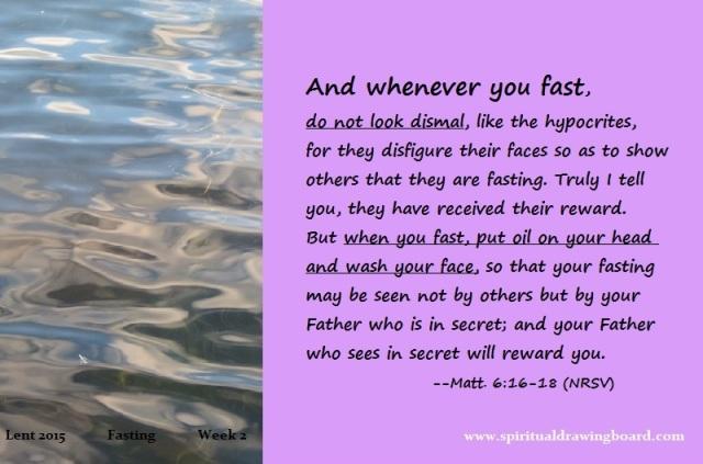 12 Lent--week 2--fasting--Matthew 6