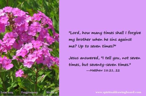 26 Lent--Week 4--Forgiveness--Jesus 7 times