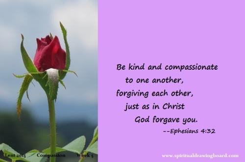 31 Lent--week 5--Compassion--Ephesians