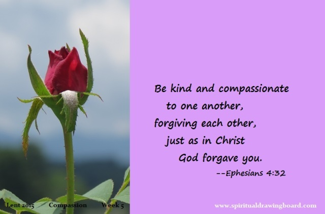 31 Lent--week 5--Compassion--Ephesians