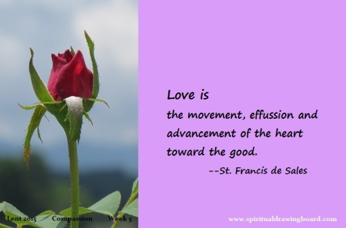 33 Lent--Week 5--Compassion--Francis de Sales