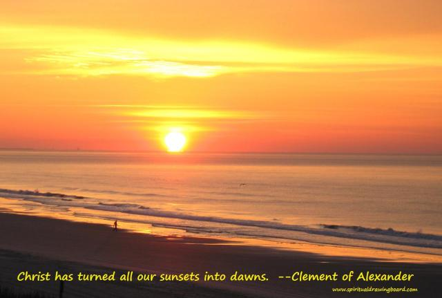 Sunrise over Atlantic Coast--Clement of Alexander quote--Spiritual Drawing Board